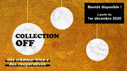 Collection OFF : un catalogue de créations uniques proposé par les Coopératives d'Activité et d'Emploi